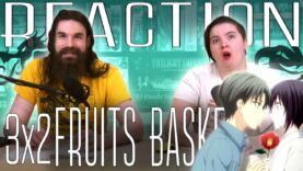 Fruits Basket 3×2 Reaction
