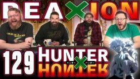 Hunter x Hunter 129 Reaction