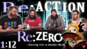 Re:Zero 1×12 Reaction