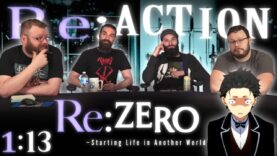 Re:Zero 1×13 Reaction