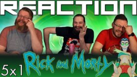 Rick and Morty 5×1 Reaction