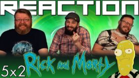 Rick and Morty 5×2 Reaction