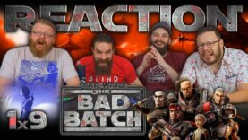 Star Wars: The Bad Batch 1×9 Reaction