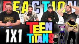 Teen Titans 1×1 Reaction