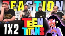 Teen Titans 1×2 Reaction