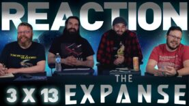 The Expanse 3×13 Reaction