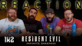 Resident Evil: Infinite Darkness 1×2 Reaction