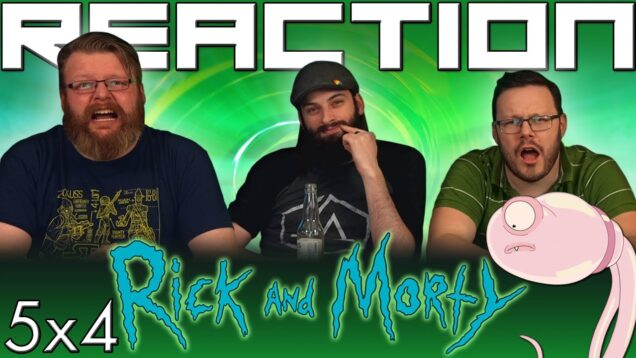 Rick and Morty 5×4 Reaction