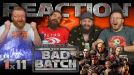 Star Wars: The Bad Batch 1×11 Reaction