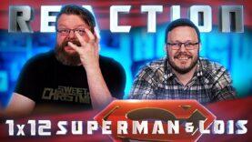 Superman & Lois 1×12 Reaction
