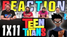 Teen Titans 1×11 Reaction
