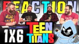 Teen Titans 1×6 Reaction