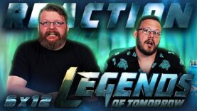 Legends of Tomorrow 6×12 Reaction