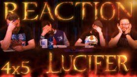 Lucifer 4×5 Reaction