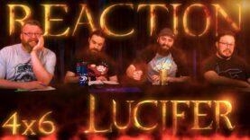 Lucifer 4×6 Reaction