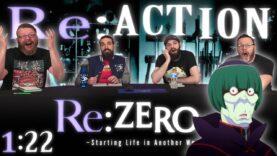 Re:Zero 1×22 Reaction