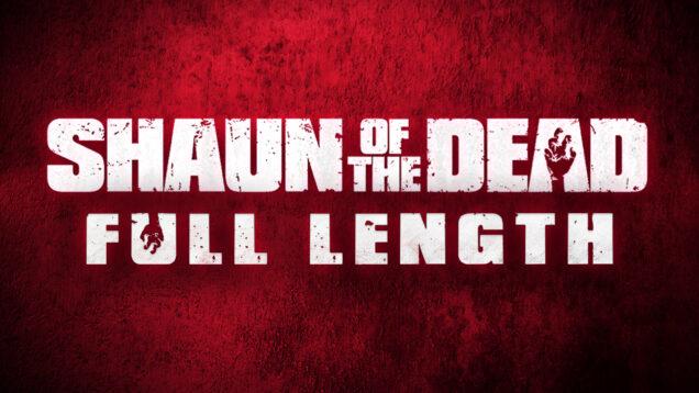 Shaun of the Dead Movie Reaction FULL THUMBNAIL