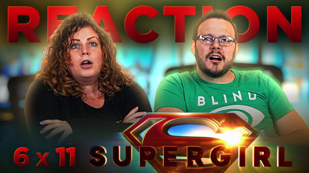 Supergirl 6×11 Reaction Thumbnail