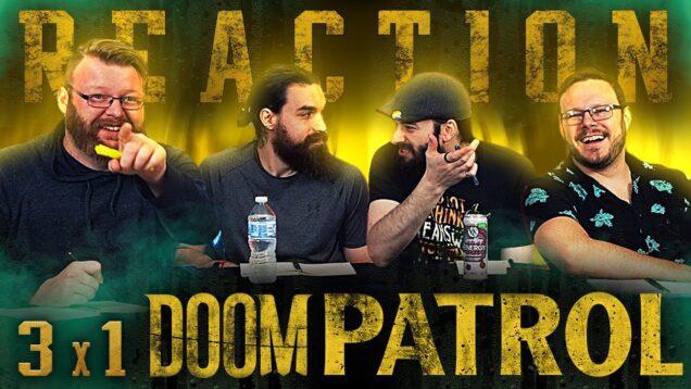 Doom Patrol 3×1 Reaction