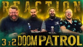 Doom Patrol 3×2 Reaction