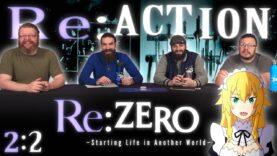 Re:Zero 2×2 Reaction