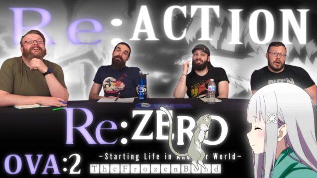 Re:Zero OVA #2 Reaction