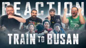 Train to Busan Movie Reaction