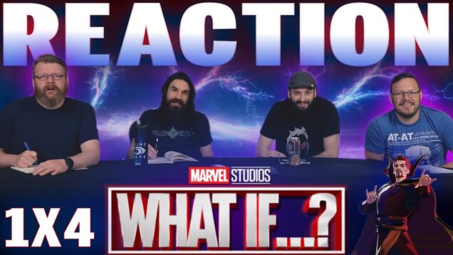 What If…?1×4 Reaction