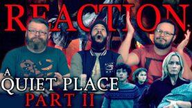 A Quiet Place Part II Movie Reaction